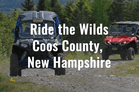 Ride the Wilds - Coos County, New Hampshire